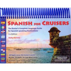 Spanish For Cruisers 2nd Ed. Kathy Parsons