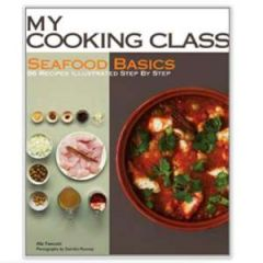 My Cooking Class: Seafood Basics by Abi Fawcett