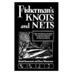 FISHERMAN'S KNOTS & NETS, PAPERBACK.