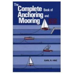 The Complete Book of Anchoring & Mooring, 2nd Ed. by Earl R. Hinz