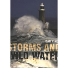Storms And Wild Water Dag Pike