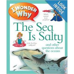 i Wonder Why The Sea Is Salty Anita Ganeri