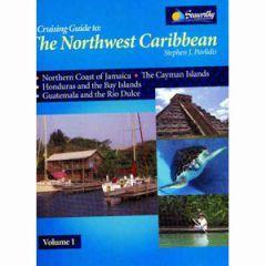 The Northwest Caribbean Cruising Guide Vol. 1 Stephen J. Pavlidis