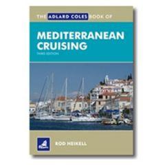 Mediterranean Cruising by Rod Heikell