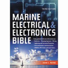 Marine Electrical & Electronics Bible 3rd Ed. John C. Payne