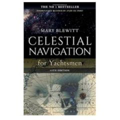 Celestial Navigation For Yachtsmen 13th Ed. Mary Blewitt