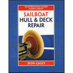 Sailboat Hull & Deck Repair Don Casey