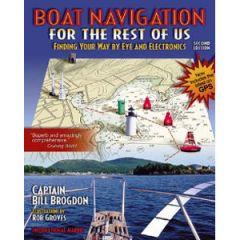 Boat Navigation For The Rest Of Us Captain Bill Brogdon