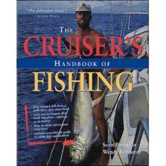 Cruiser's Handbook Of Fishing Scott & Wendy Bannerot