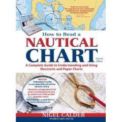 How To Read A Nautical Chart 2nd Ed. Nigel Calder