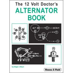 The 12 Volt Doctor's Alternator Book Edgar J. Beyn